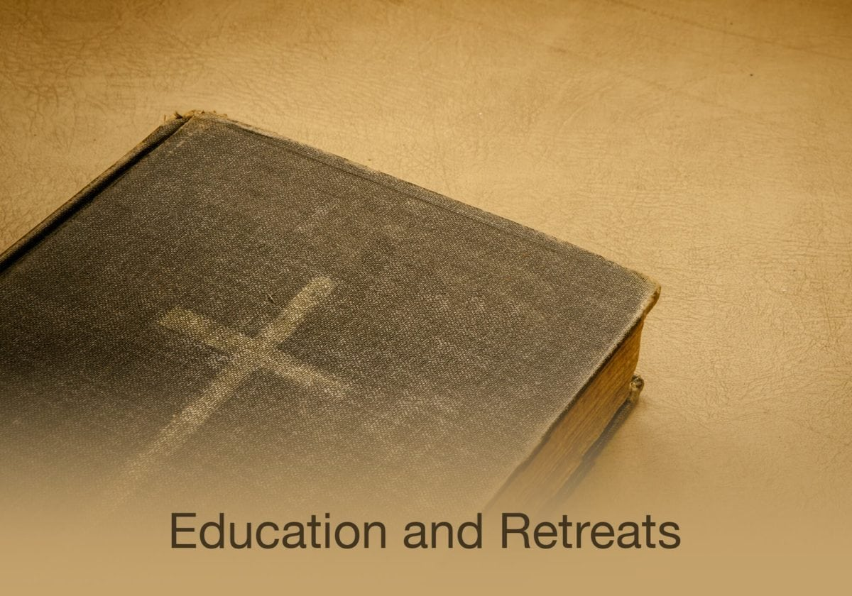 Education and Retreats